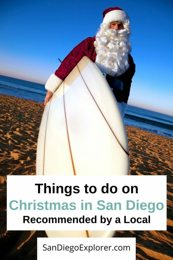 Christmas Events San Diego 2021 Christmas In San Diego The Ultimate San Diego Holidays Guide