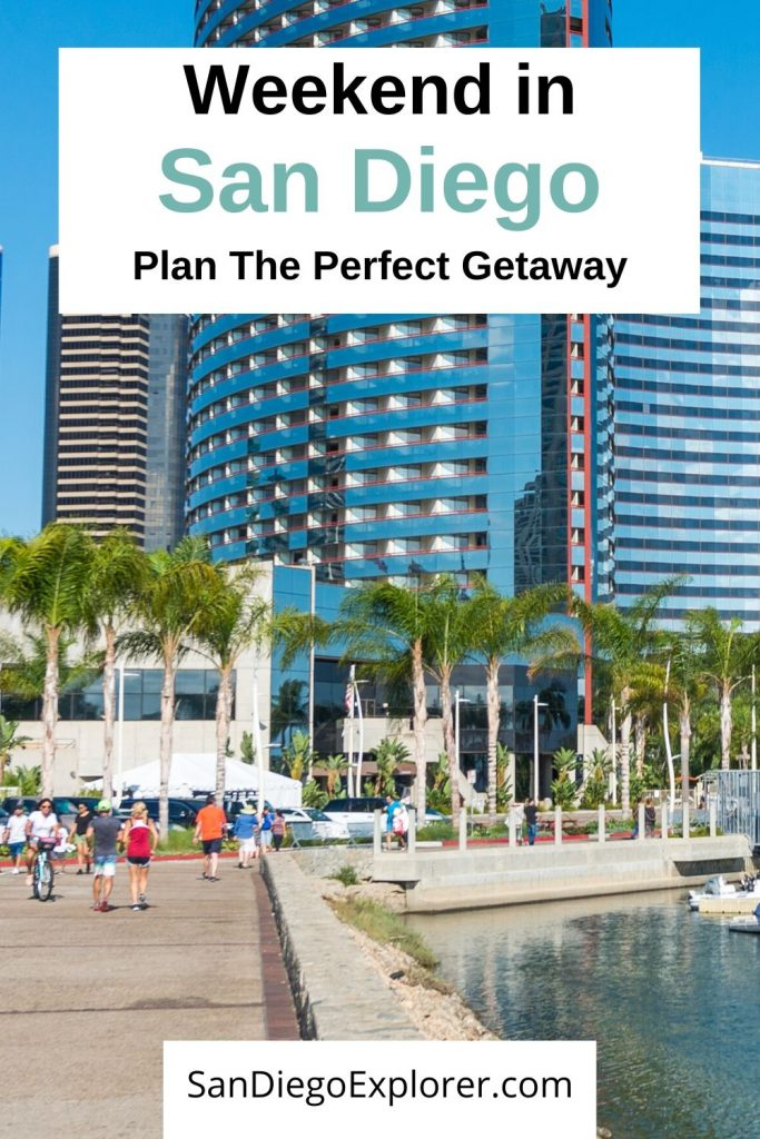 Perfect Weekend in San Diego Itinerary - Weekend in San Diego: Plan the perfect San Diego Getaway - San Diego Itinerary - San Diego Things To Do - #sandiego #sandiegoca #california #socal #sandiegan #thingstodoinsandiego #sandiegoitinerary #traveltipssandiego #sandiegoexplorer #traveltips #californiatravel #usatravel #weekendgetaway #weekendtrip #getaway