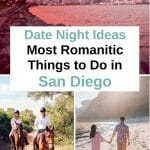 Planning a romantic Date Night in San Diego for your special someone? Here are 35 of the most romantic things to do in San Diego that will make your partner's heart swell. From budget friendly to extraordinary, from adventurous to spectacular, these San Diego Date Ideas are something for every couple. San Diego Romantic Things to do - San Diego Dating - San Diego Date Night - Date Ideas San Diego - Most romantic things to do in San Diego - Where to Propose in San Diego - Fun things to do in San Diego - San Diego for Couples - San Diego California