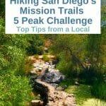 Hiking San Diego Five Peak Challenge Mission Trails Regional Park San Diego | Cowles Mountain - Hiking Trails San Diego - Best hiking trails in San Diego - San Diego Hiking Trails - Highest Peak in San Diego - Highest Mountain in San Diego -