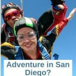 tandem skydivers with text over lay: Adventure in San Diego - Where to find the thrill in San Diego